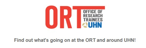 The Office of Research Trainees at UHN Logo is on the top on a white background. Below it says Find out what's going on at the ORT and around UHN.