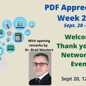 Poster for a PDF Appreciation Week 2021 Event. Welcome, Thank you, and Networking Event. Sept 23, 12- 3 pm. With opening remarks by Dr. Brad Wouters.
