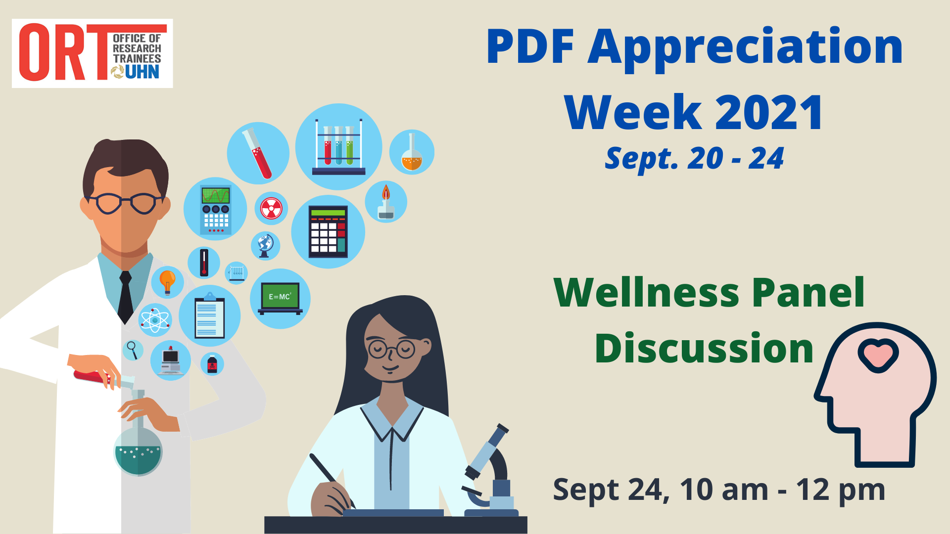 A PDF Appreciation Week 2021 poster. Sept 20-24. Wellness Panel Discussion. September 24 10 am - 12 pm. An image of a head with a heart where the brain should be is seen on the right. Two scientists are pictured on the left.
